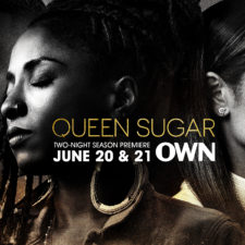 Queen Sugar Season 2, Oprah Winfrey Network June 21st