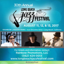 The Long Beach Jazz Festival Live August 11th – 13th