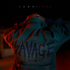 "TANK IS SET TO DROP NEW ALBUM ""SAVAGE"" SEPTEMBER 29"