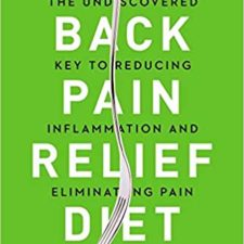 THE BACK PAIN RELIEF DIET A Must Read