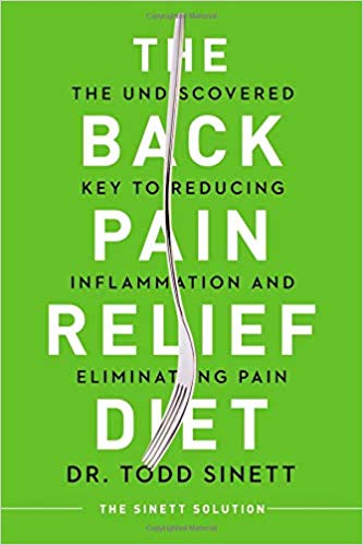 THE BACK PAIN RELIEF DIET: The Undiscovered Key to Reducing Inflammation and Eliminating Pain.     THE BACK PAIN RELIEF DIET DID YOU KNOW: Nearly 85% of us will suffer from debilitating back pain at some tim