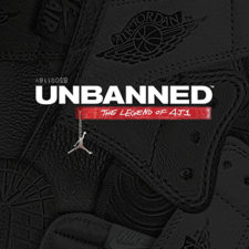 Air Jordans, Michael Jordan, UNBANNED: THE LEGEND OF AJ1